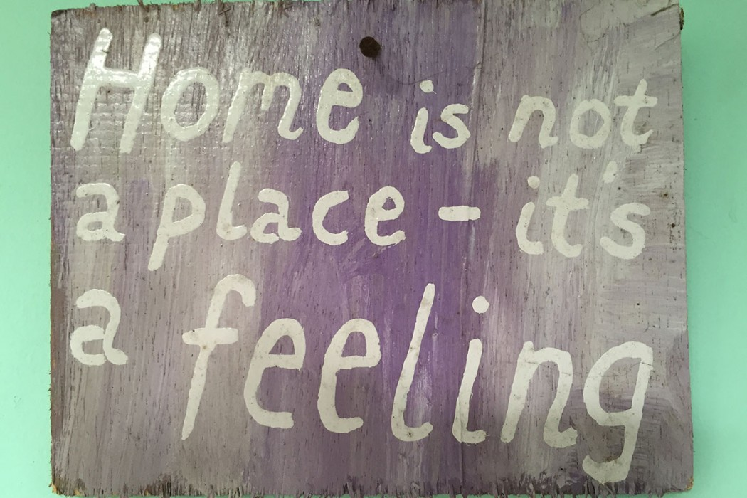 home-is-not-a-place-its-a-feeling